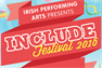*TICKETS AVAILABLE* Irish Performing Arts INCLUDE Festival 2016